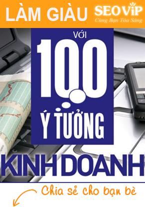 100 ý tưởng kinh doanh làm giàu