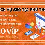 Dịch vụ SEO tại Phú Thọ – SEO website lên TOP hàng nghìn từ khóa
