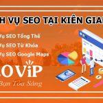 Dịch vụ SEO tại Kiên Giang – Seo website lên TOP hàng nghìn từ khóa
