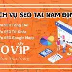 Dịch vụ seo tại Nam Định – Seo website lên top hàng nghìn từ khóa