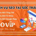 Dịch vụ SEO tại Sóc Trăng – Seo website lên TOP hàng nghìn từ khóa