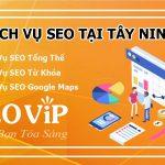 Dịch vụ SEO tại Tây Ninh – Seo website lên TOP hàng nghìn từ khóa