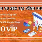 Dịch vụ SEO tại Vĩnh Phúc – Seo website lên top hàng nghìn từ khóa