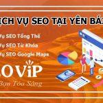 Dịch vụ SEO tại Yên Bái – Seo website lên TOP hàng nghìn từ khóa