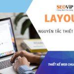 Layout là gì? Các nguyên tắc thiết kế UI UX